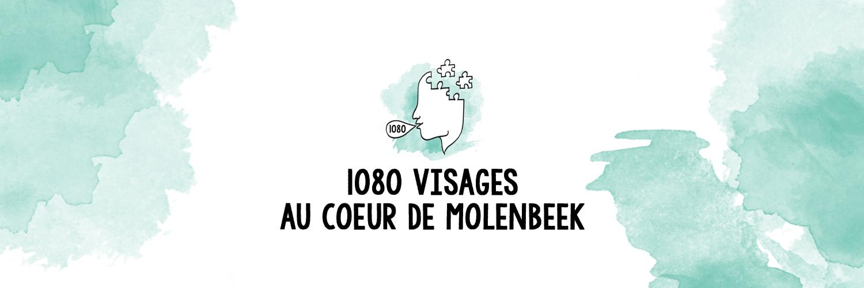 1080 visages, au coeur de Molenbeek
